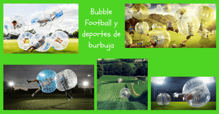 bubble football y deportes de burbuja