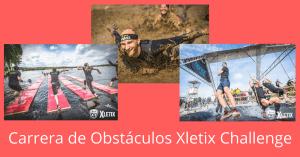 XLETIX Challenge ya está aquí. Carrera de Obstáculos