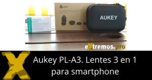 Aukey 3 en 1. Kit de lentes para Smartphone PL-A3
