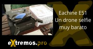 Eachine E51. Un drone selfie plegable muy barato